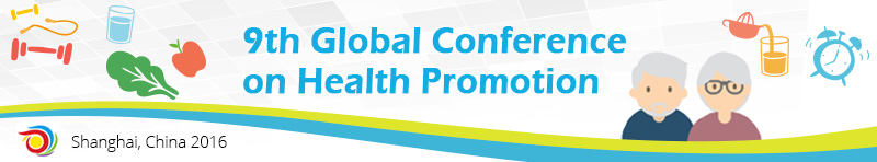 9th Global Conference  on Health Promotion